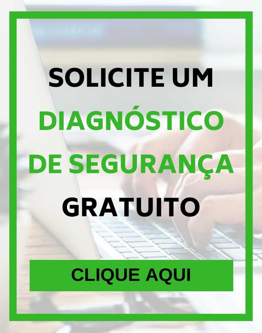 Solicite um diagnóstico de segurança gratuito
